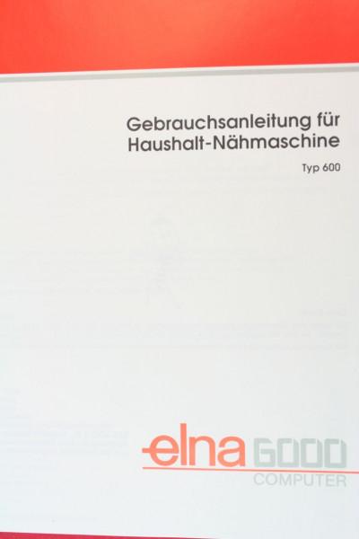 Elna Gebrauchsanleitung für Elna 6000 in Deutsch
